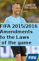 FIFA Amendments to the Laws of the Game 2015/2016