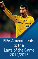 FIFA Amendments to the Laws of the Game 2012/2013