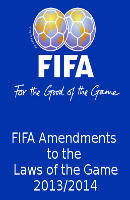FIFA Amendments to the Laws of the Game 2013/2014