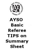 AYSO Basic Referee TIPS on Summary Sheet 2013