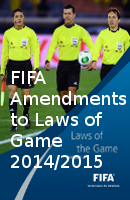 FIFA Amendments to the Laws of the Game 2014/2015