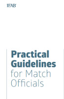 IFAB Practical Guidelines for Match Officials